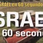 Israel en 60 Segundos! Nuevo Video