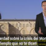 La verdad sobre la crisis del Monte del Templo que no te dicen