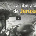 La liberación de Jerusalén VIDEO
